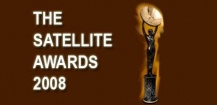 Nominations des Satellite Awards 2008